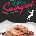 Review- My Life on the Swingset: Adventures in Swinging & Polyamory by Cooper Beckett