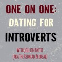 CANCELLED- One on One: Dating For Introverts Online Workshop