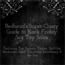 Bedhead's Super Classy Guide to Black Friday Sex Toy Sales
