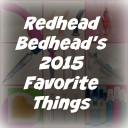 The Bedhead's 2015 Favorite Things!