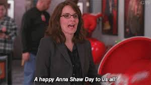 A happy Anna Shaw Day to us all!